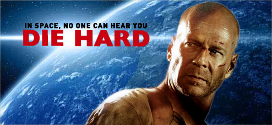 Die Hard 6 - Taking The Fight Intergalactic??
